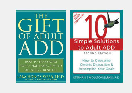 The Gift of Adult ADD / 10  Simple Solutions to Adult ADD